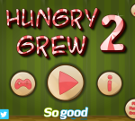 Hungry Grew 2